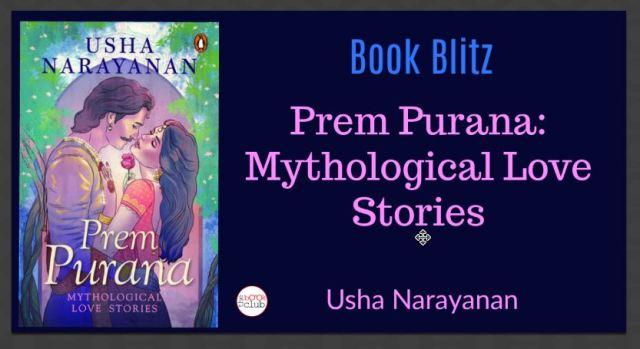 Book Blitz by The Book Club of PREM PURANA by Usha Narayanan